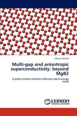 Multi-gap and anisotropic superconductivity