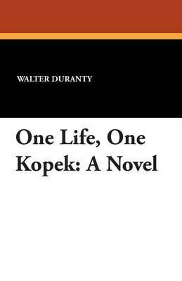 One Life, One Kopek