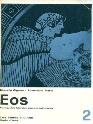 Eos. Antologia della letteratura greca
