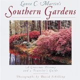 Laura C. Martin's Southern Gardens