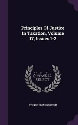 Principles of Justice in Taxation, Volume 17, Issues 1-2