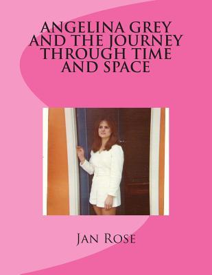Angelina Grey and the Journey Through Time and Space