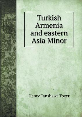 Turkish Armenia and ...