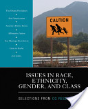 Issues in Race, Ethnicity, Gender, and Class