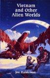 Vietnam & Other Alien Worlds