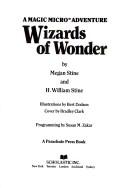 Wizards of wonder
