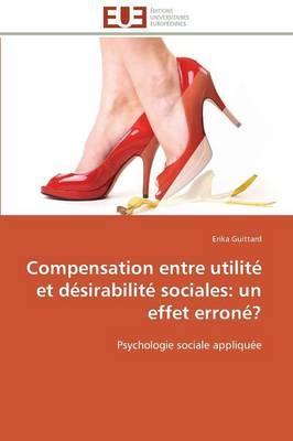 Compensation entre utilité et désirabilité sociales