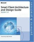 Smart Client Architecture and Design Guide