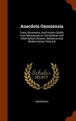 Anecdota Oxoniensia