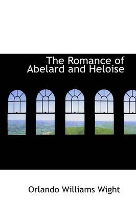 The Romance of Abelard and Heloise