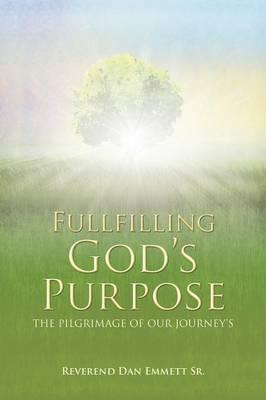 Fullfilling God's Purpose