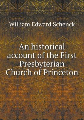 An Historical Account of the First Presbyterian Church of Princeton