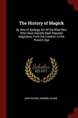 The History of Magick