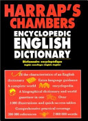 Harrap's Chambers Encyclopedic English Dictionary