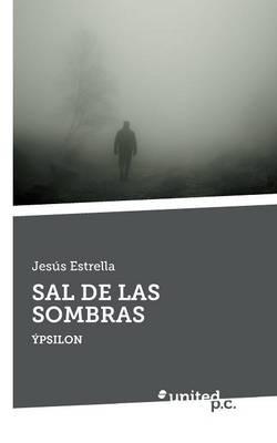 SAL DE LAS SOMBRAS