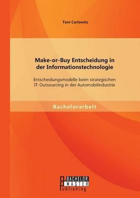 Make-or-Buy Entscheidung in der Informationstechnologie