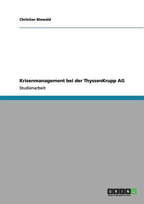 Krisenmanagement bei der ThyssenKrupp AG
