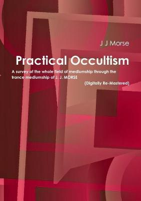 Practical Occultism (Digitally Re-Mastered)