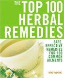 The Top 100 Herbal Remedies