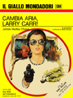 Cambia aria, Larry Carr!