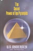 The Secret Power of the Pyramids