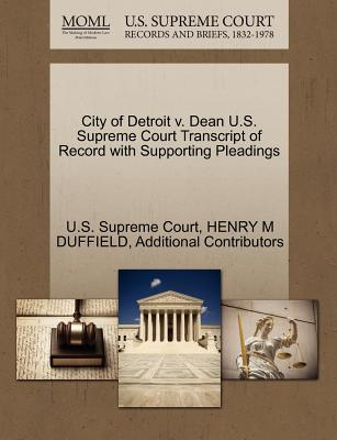 City of Detroit V. Dean U.S. Supreme Court Transcript of Record with Supporting Pleadings