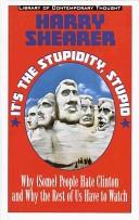 It is the stupidity, stupid
