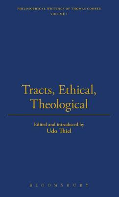 Tracts, Ethical, Theological and Political 1787