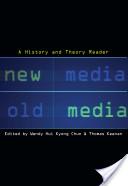New Media, Old Media