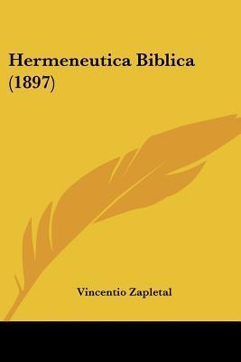 Hermeneutica Biblica (1897)