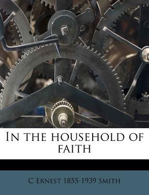 In the Household of Faith