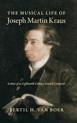 The Musical Life of Joseph Martin Kraus