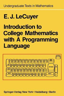 Introduction to College Mathematics With a Programming Language