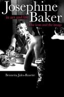 Josephine Baker in art and life