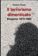 Il terrorismo dimenticato