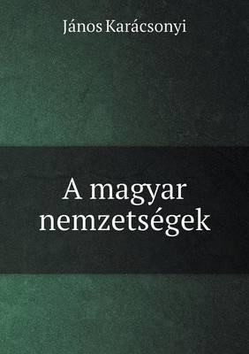 A Magyar Nemzetsegek