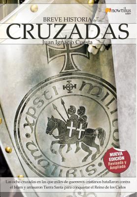 Breve Historia de las Cruzadas / Brief History of Crusades