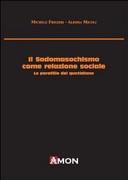 Il sadomasochismo come relazione sociale