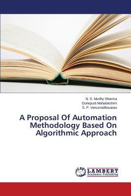A Proposal Of Automation Methodology Based On Algorithmic Approach
