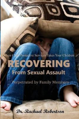 Recovering from Sexual Assault by Family Members