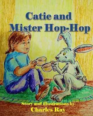 Catie and Mister Hop-hop