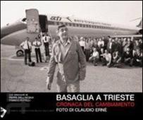 Basaglia a Trieste