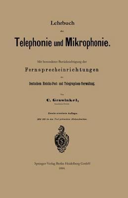 Lehrbuch Der Telephonie Und Mikrophonie