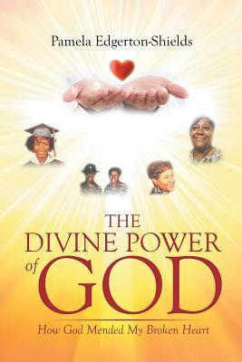 The Divine Power Of God