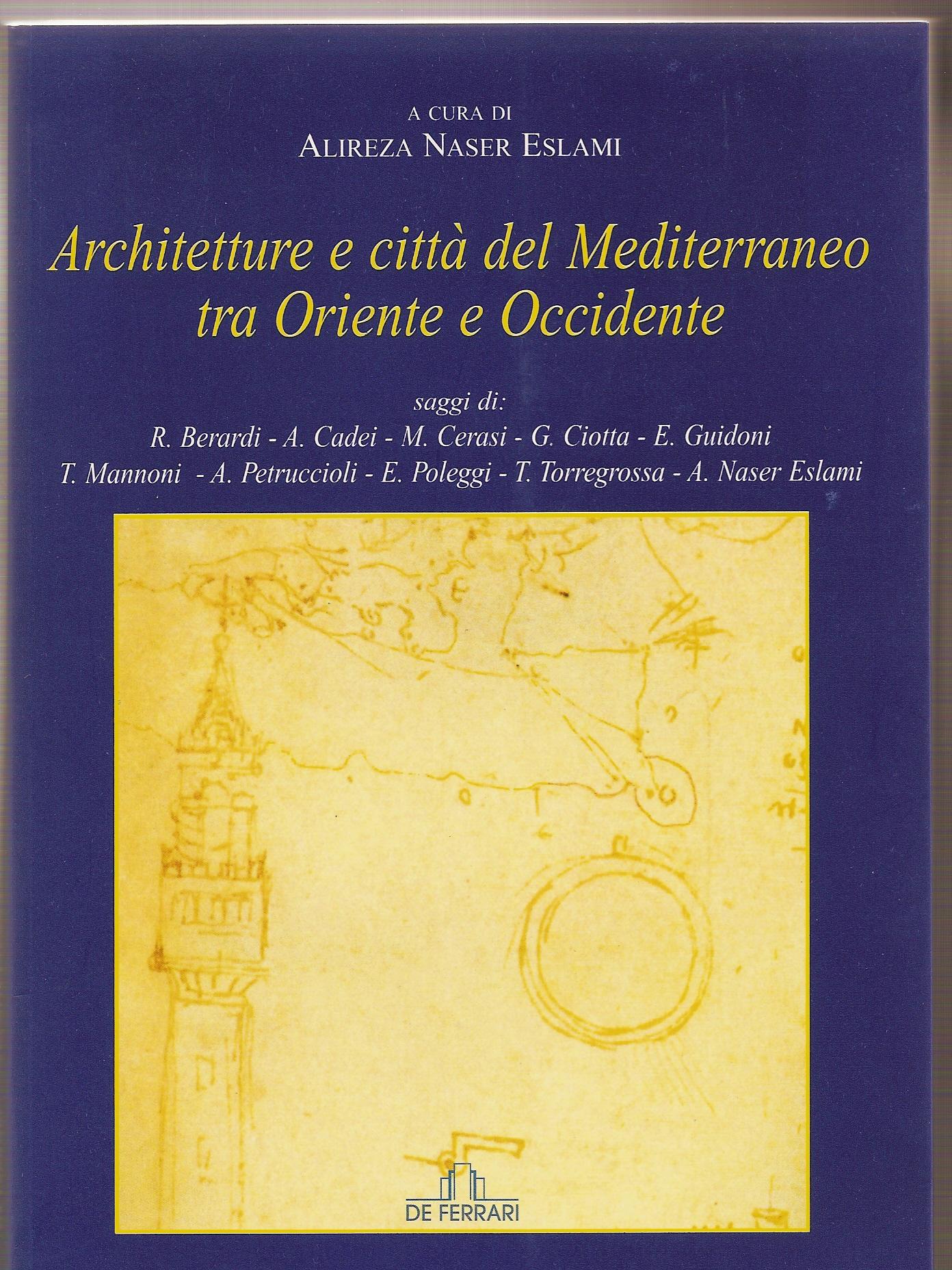 Architetture e città del Mediterraneo tra Oriente e Occidente