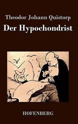 Der Hypochondrist