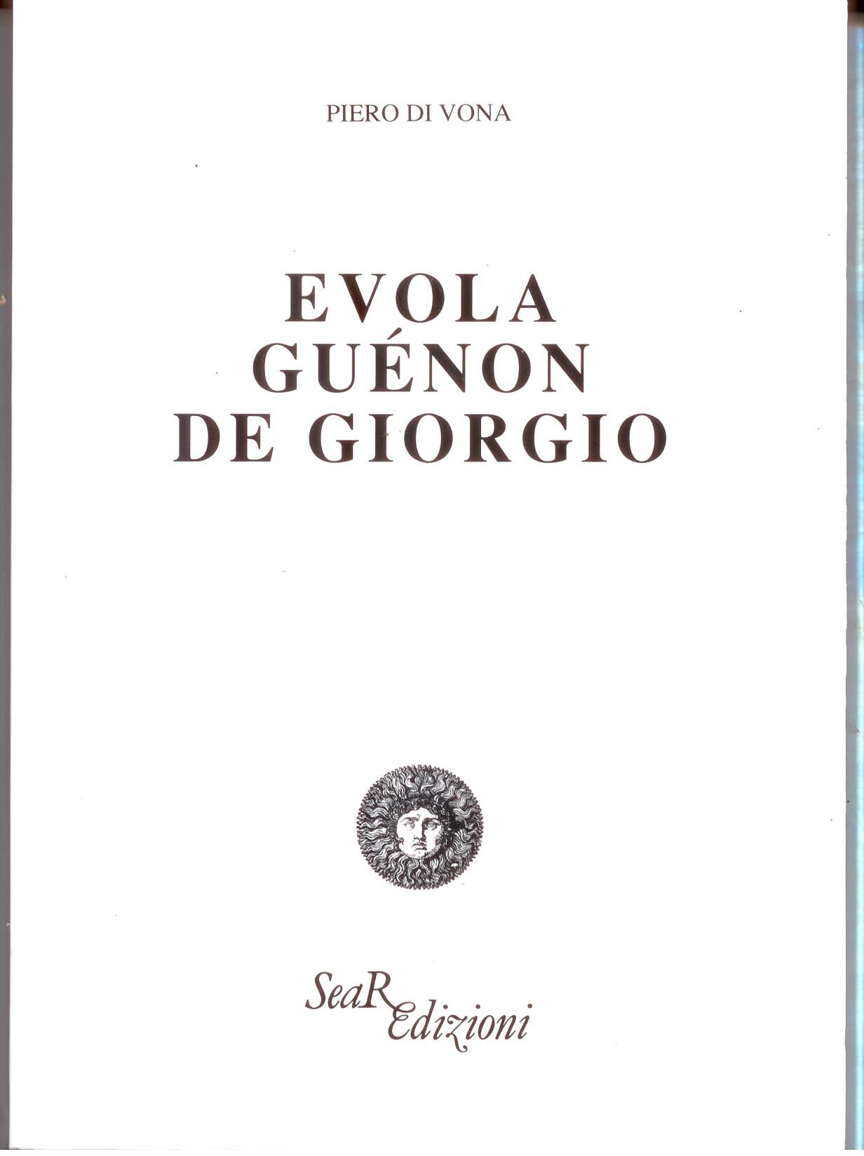 Evola, Guénon, De Giorgio