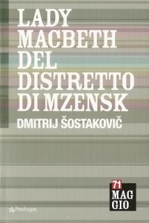 LADY MACBETH DEL DISTRETTO DI MZENSK - Dmitrij Šostakovič