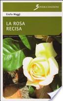 La rosa recisa