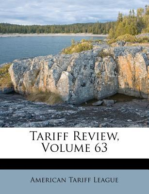 Tariff Review, Volum...